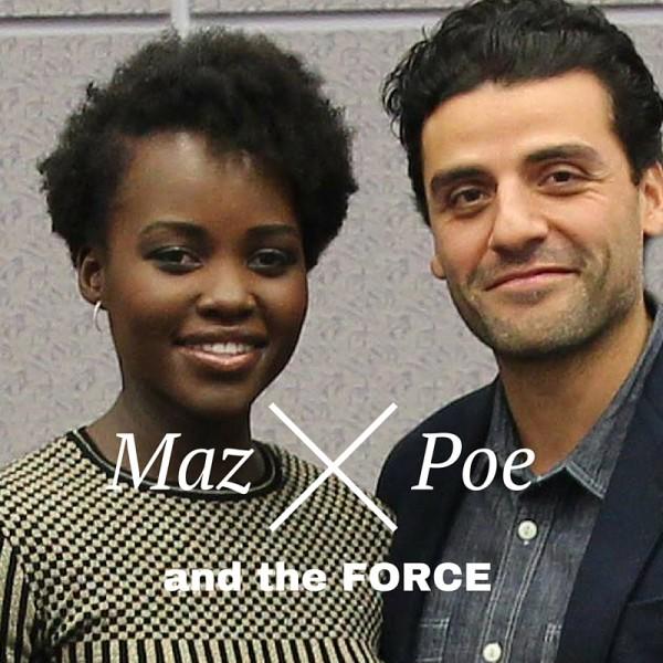 Maz & Poe