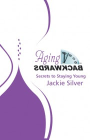 WIN – An autographed copy of AGING BACKWARDS by Jackie Silver