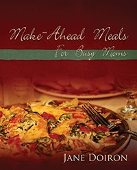 What to do when cook is away – Make-Ahead Meals