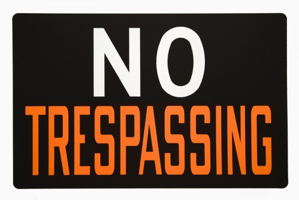 No trespassing sign.