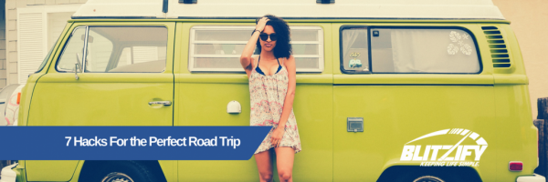 7-hacks-for-the-perfect-road-trip