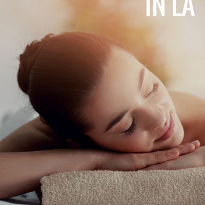 Champagne Living's 5 Favorite Spas – LA Edition
